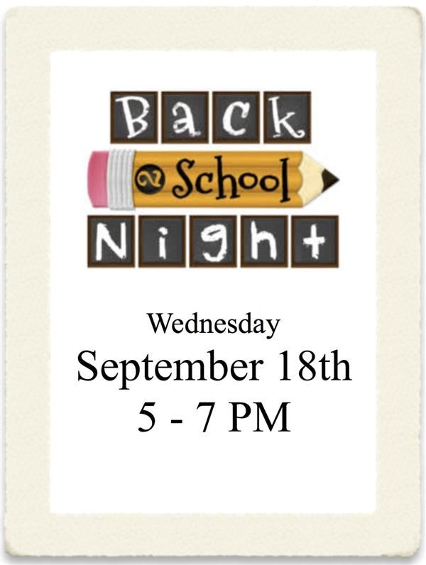 SAVE THE DATE! Back to School Night/Open House