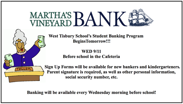 Wednesday School Banking starts 9/11