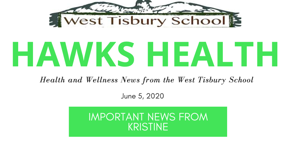 HAWKS HEALTH Newsletter:  June/SUMMER 2020
